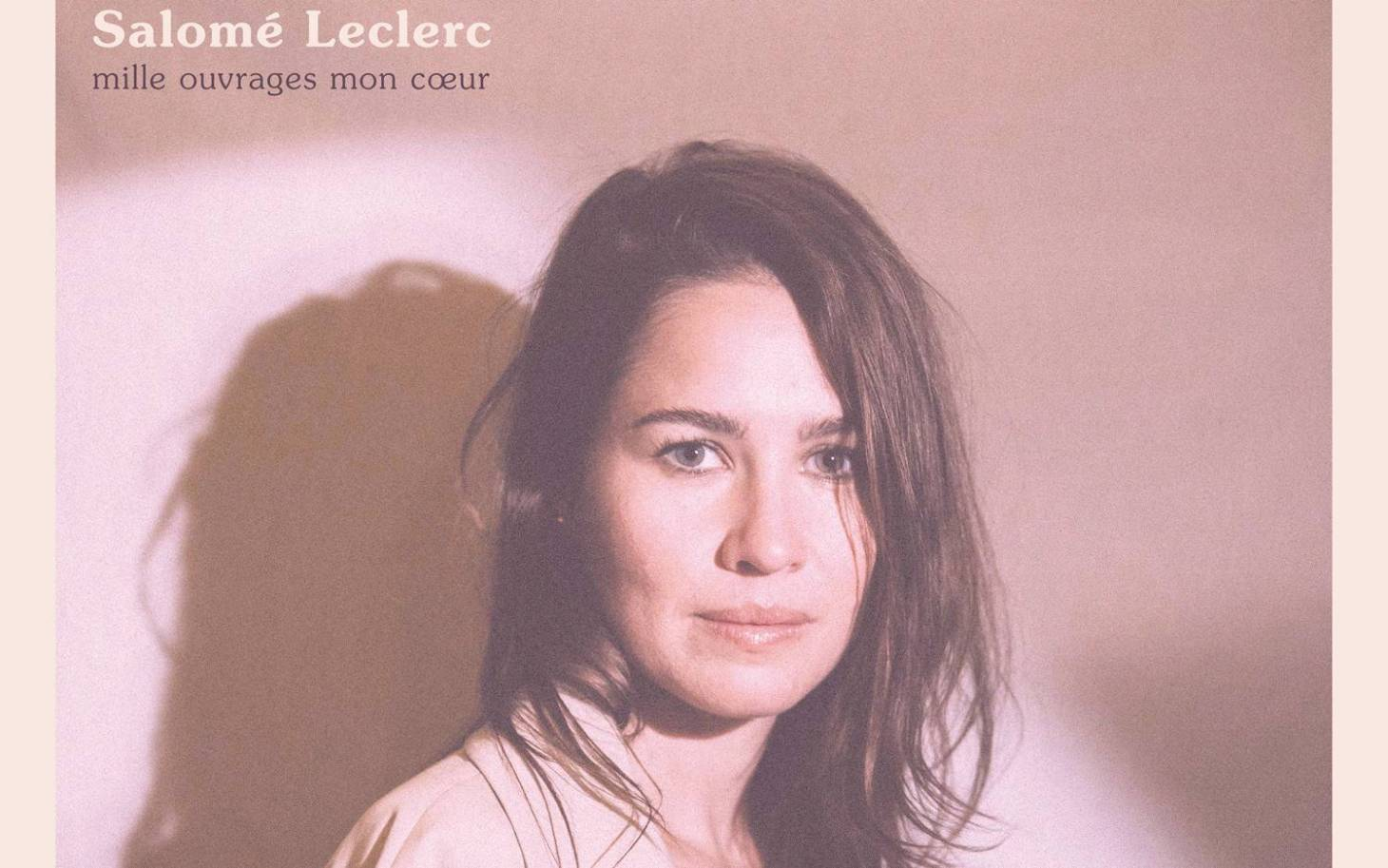 Musique - Laissez-vous porter par Salomé Leclerc