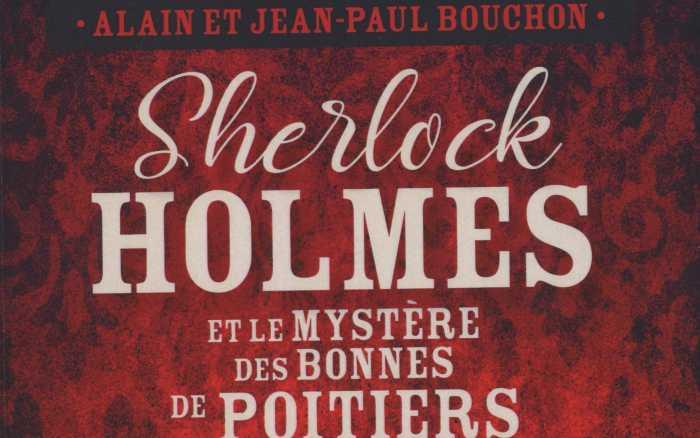 Sherlock Holmes et le mystère des bonnes de Poitiers