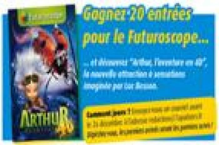 Arthur au Futuroscope : les 20 gagnants